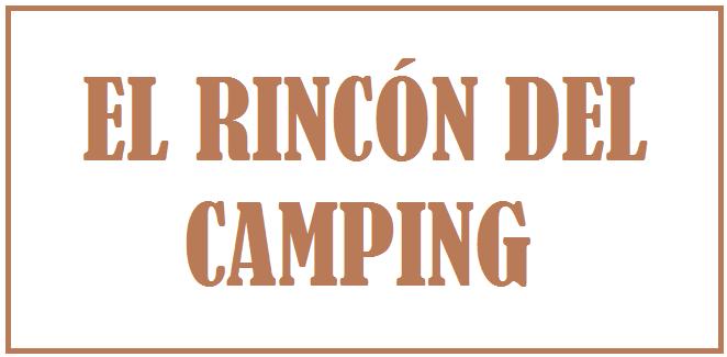 EL RINCON DEL CAMPING, SECCIÓN PARA LOS CAMPINGS